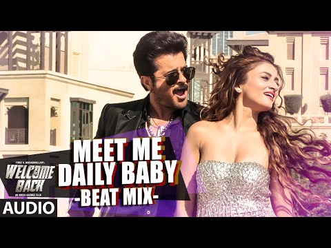 Meet Me Daily Baby (Beat Mix) Lyrics - Welcome Back
