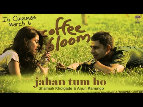 Jahan Tum Ho Lyrics - Coffee Bloom