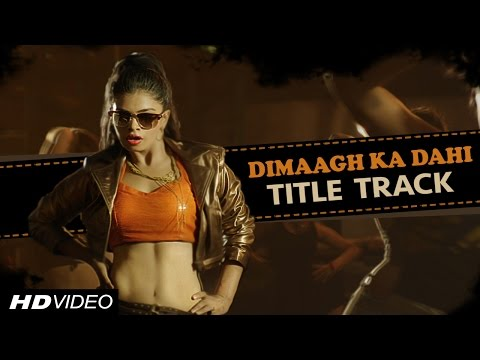 Dimaagh Ka Dahi (Mashup) Lyrics - Hogaya Dimaagh Ka Dahi