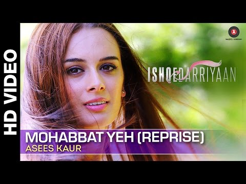 Mohabbat Yeh Ho Jaaye To (Reprise) Lyrics