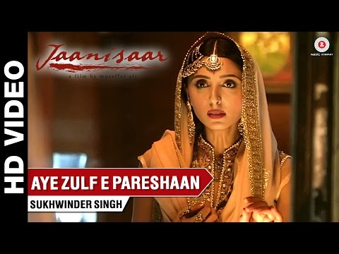 Aye Zulf-e-pareshaan Lyrics - Jaanisaar