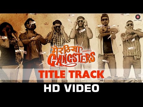 Meeruthiya Gangsters (Title Song) Lyrics