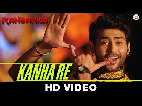 Kanha Re Lyrics - Ranbanka
