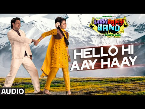Hello Hi Aay Haay Lyrics - Sabki Bajegi Band