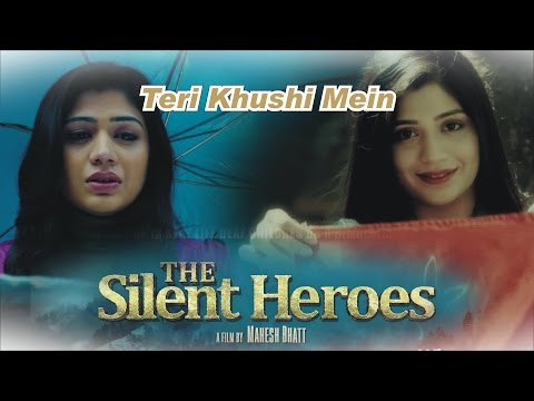Teri Khushi Me Lyrics - The Silent Heroes