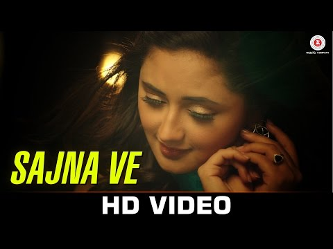 Sajna Ve Lyrics - Sajna Ve