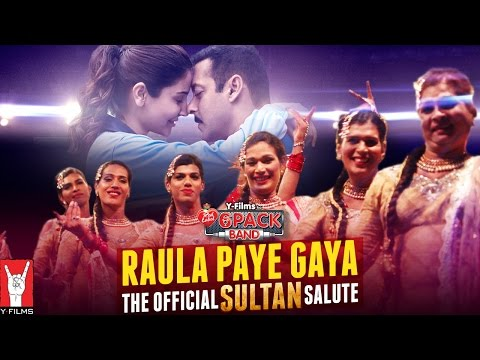 Raula Paye Gaya (The Official Sultan Salute) Lyrics - Raula Paye Gaya The Official Sultan Salute