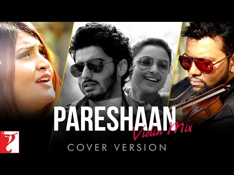 Pareshaan Violin Mix (Cover Version) Lyrics - Pareshaan Violin Mix Cover Version