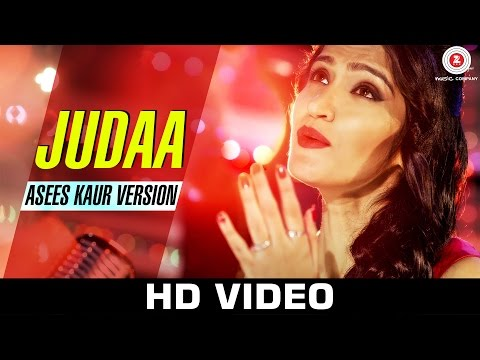 Judaa (Asees Kaur) Lyrics - Judaa