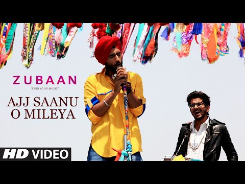Ajj Saanu O Mileya (The Anthem Of Dreams) Lyrics - Zubaan