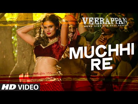 Muchhi Re Lyrics - Veerappan