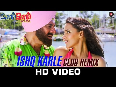 Ishq Karle Anytime (Remix) Lyrics - Santa Banta Pvt Ltd