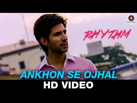 Ankhon Se Ojhal Lyrics