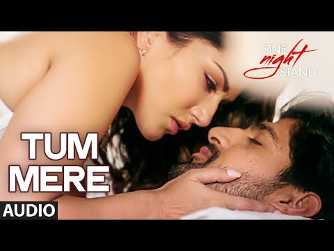 Tum Mere Lyrics - One Night Stand