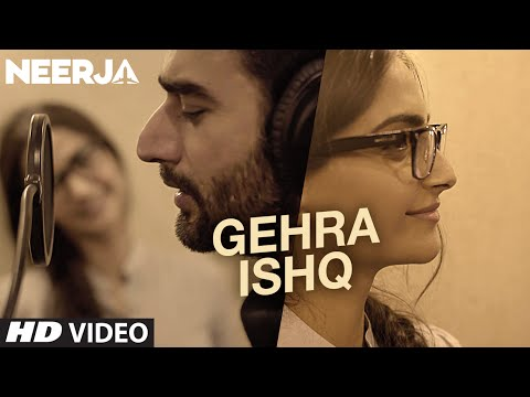 Gehra Ishq Lyrics - Neerja