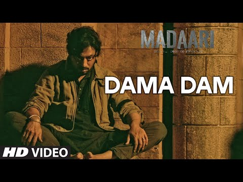 Dama Dama Dam Lyrics - Madaari