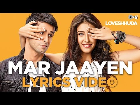 Mar Jaaye (Radio Edit) Lyrics - LoveShhuda