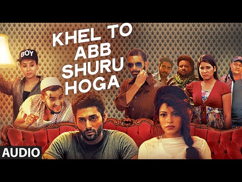 Khel To Ab Shuru Hoga Lyrics - Khel To Abb Shuru Hoga