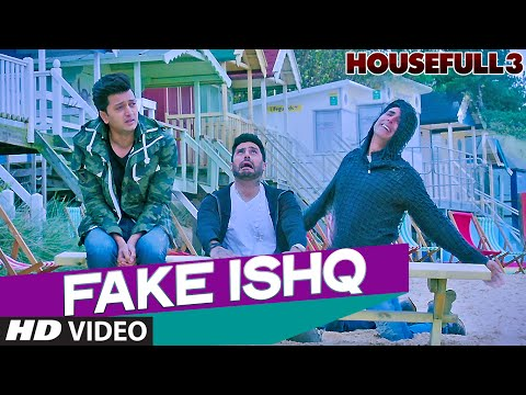 Fake Ishq Lyrics - Housefull 3