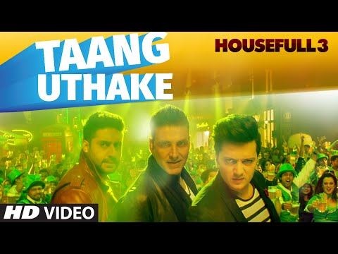 Taang Utha Ke Lyrics - Housefull 3