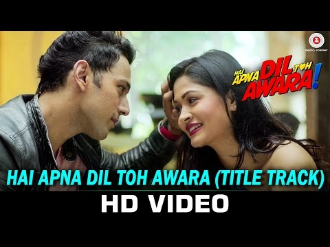 Hai Apna Dil Toh Awara (Title Song) Lyrics - Hai Apna Dil Toh Awara