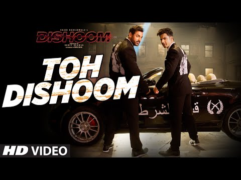 Toh Dishoom Lyrics - Dishoom