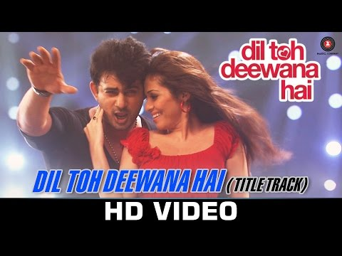 Dil Toh Deewana Hai (Title Song) Lyrics