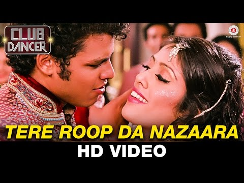 Tera Roop Da Nazaara Lyrics - Club Dancer