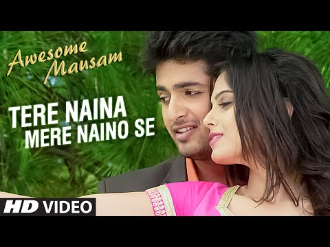 Tere Naina Mere Naino Se Lyrics - Awesome Mausam