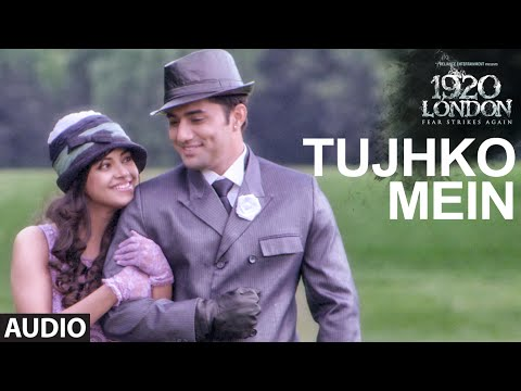 Tujhko Me Lyrics - 1920 London