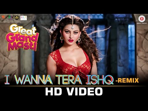 I Wanna Tera Ishq (Remix) Lyrics - Great Grand Masti