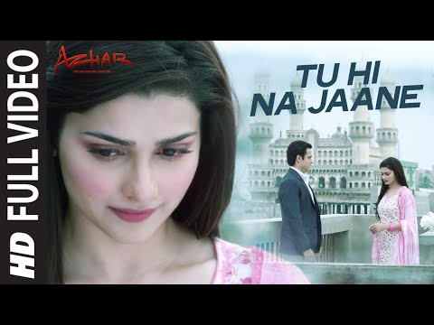 Tu Hi Na Jane Lyrics - Azhar