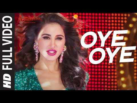 Oye Oye Lyrics - Azhar