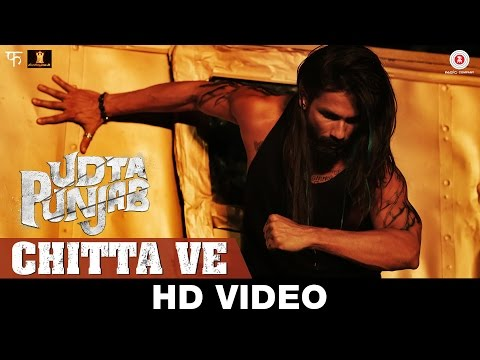 Chitta Ve Lyrics - Udta Punjab