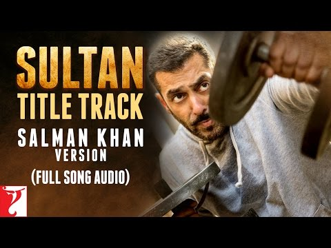 Sultan (Salman Khan Version) Lyrics - Sultan