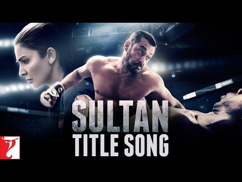 Sultan (Title Song) Lyrics - Sultan