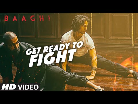 Get Ready To Fight Lyrics - Baaghi