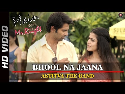 Bhool Na Jaana Lyrics - Main Aur Mr. Riight