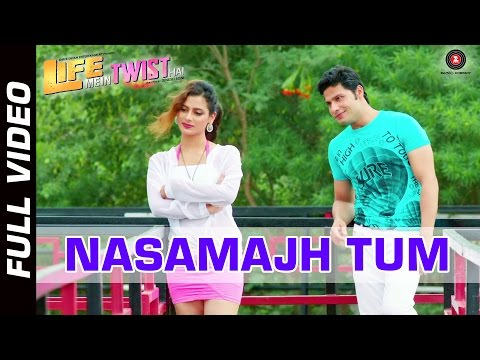Nasamajh Tum Lyrics