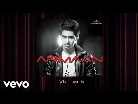What Love Is Lyrics - Armaan Album