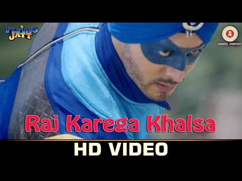 Raj Karega Khalsa Lyrics - A Flying Jatt