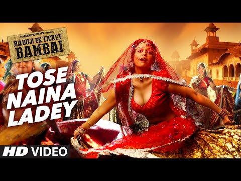Tose Naina Ladey Lyrics