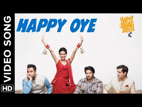 Happy Oye Lyrics - Happy Bhag Jayegi