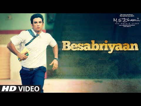 Besabriyaan Lyrics - M.S. Dhoni - The Untold Story
