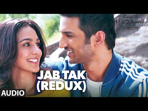 Jab Tak (Redux) Lyrics - M.S. Dhoni - The Untold Story