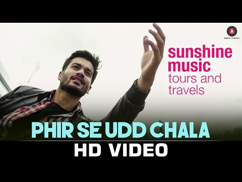Phir Se Udd Chala Lyrics - Sunshine Music Tours And Travels