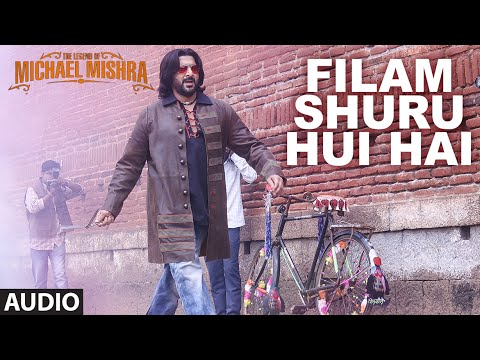 Filam Shuroo Hui Hai Lyrics - The Legend Of Michael Mishra