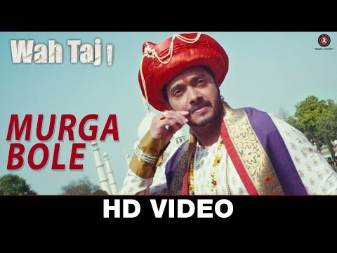 Murga Bole Lyrics - Wah Taj