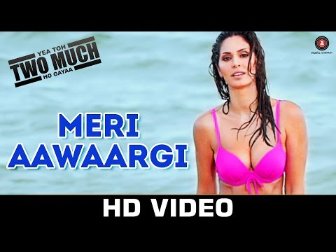 Meri Aawaargi Lyrics - Yea Toh Two Much Ho Gaya