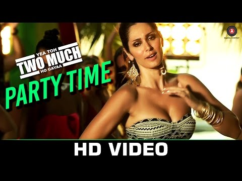 Party Time Lyrics - Yea Toh Two Much Ho Gaya